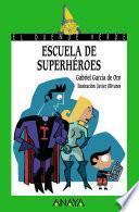 libro Escuela De Superhéroes