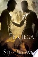 libro Fe Ciega