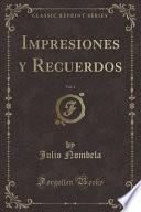 libro Impresiones Y Recuerdos, Vol. 4 (classic Reprint)