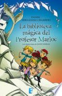 libro La Biblioteca Mágica Del Profesor Marloc