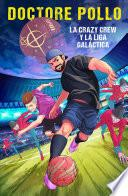 libro La Crazy Crew Y La Liga Galáctica