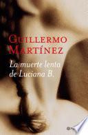 libro La Muerte Lenta De Luciana B.