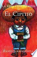 libro La Vida Y Los Tiempos De El Cipitio