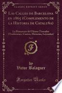 libro Las Calles De Barcelona En 1865 (complemento De La Historia De Cataluña), Vol. 3