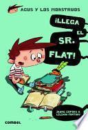 libro ¡llega El Sr. Flat!