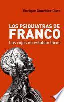 Los Psiquiatras De Franco