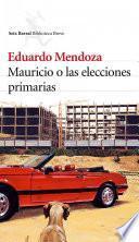 libro Mauricio O Las Elecciones Primarias
