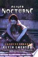 libro Oliver Nocturne Lazos De Sangre