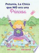 Petunia, La Chica Que No Era Una Princesa