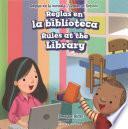 libro Reglas En La Biblioteca / Rules At The Library