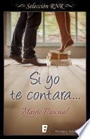 libro Si Yo Te Contara (bdb)