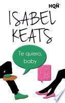 libro Te Quiero, Baby