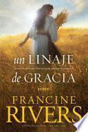 libro Un Linaje De Gracia