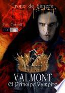 libro Valmont, El Príncipe Vampiro Trono De Sangre.