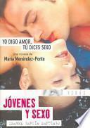 libro Yo Digo Amor, Tú Dices Sexo