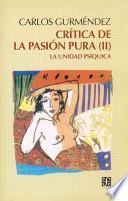 libro Crítica De La Pasión Pura