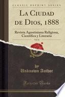 libro La Ciudad De Dios, 1888, Vol. 16