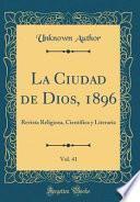 La Ciudad De Dios, 1896, Vol. 41