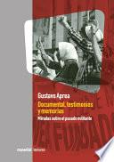 libro Documental, Testimonios Y Memorias