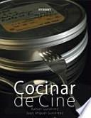 libro Cocinar De Cine
