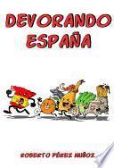 libro Devorando España