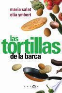 libro Las Tortillas De La Barca