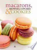 libro Macarons, Brownies, Cupcakes & Cookies