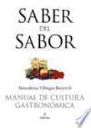 Saber Del Sabor. Manual De Cultura Gastronómica