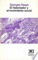 libro El Historiador Y El Movimiento Social