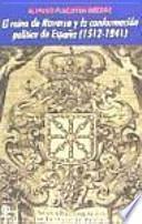 libro El Reino De Navarra Y La Conformación Política De España (1512 1841)