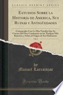 libro Estudios Sobre La Historia De America, Sus Ruinas Y Antigüedades, Vol. 2