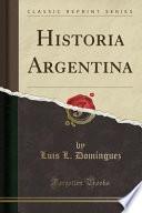 libro Historia Argentina (classic Reprint)