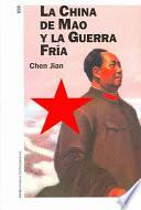 libro La China De Mao Y La Guerra Fría