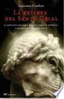 libro La Estirpe Del Santo Grial