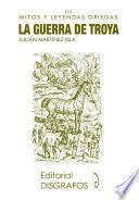 libro La Guerra De Troya