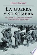 libro La Guerra Y Su Sombra
