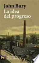 libro La Idea Del Progreso