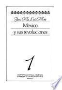 libro México Y Sus Revoluciones