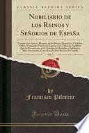 libro Nobiliario De Los Reinos Y Señorios De España, Vol. 3
