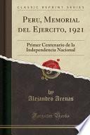 libro Peru, Memorial Del Ejercito, 1921