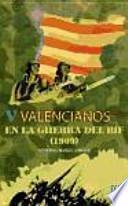 libro Valencianos En La Guerra Del Rif (1909)
