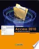 libro Aprender Access 2010 Con 100 Ejercicios Prácticos