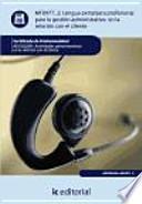 libro Lengua Extranjera Profesional Para La Gestión Administrativa En La Relación Con El Cliente Mf0977_ 2