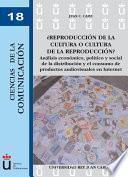 libro ¿reproducción De La Cultura O Cultura De La Reproducción?