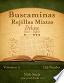libro Buscaminas Rejillas Mixtas Deluxe   De Fácil A Difícil   Volumen 5   255 Puzzles