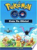 libro Pokemon Go Guía No Oficial