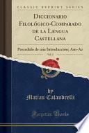 libro Diccionario Filologico Comparado De La Lengua Castellana, Vol. 2