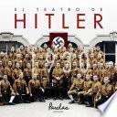 libro El Teatro De Hitler. 1930