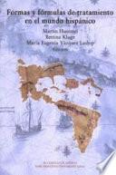 libro Formas Y Fórmulas De Tratamiento En El Mundo Hispánico