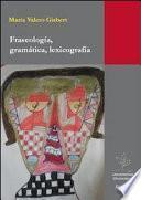 libro Fraseología, Gramática, Lexicografía